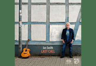 Ian Smith - Last Call  - (SACD Hybrid)