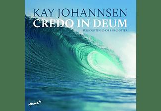 Johannsen Kay - Credo In Deum  - (CD)