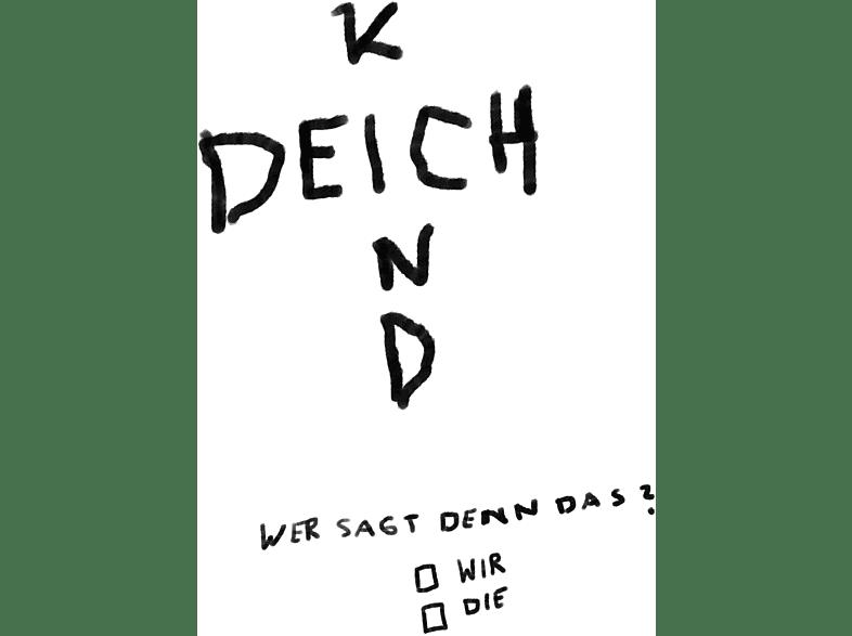 Deichkind - Wer Sagt Denn Das? [Vinyl]