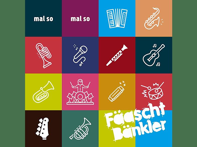Fäaschtbänkler - Mal So Mal So [CD]