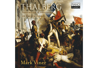 Mark Viner - Thalberg: Apotheose & Fantasies On French Operas CD