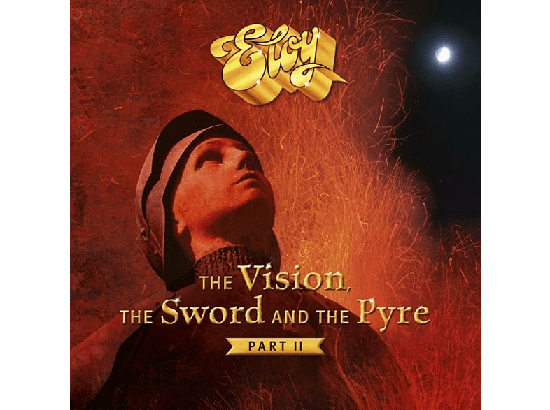 Eloy - The Vision,The Sword And The Pyre (Part II) [CD]