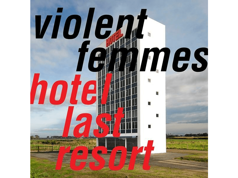 Violent Femmes - Hotel Last Resort [CD]