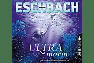 Eschbach Andreas - Ultramarin - (CD)