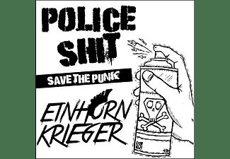 Police Shit, Einhorn Krieger - Save The Punk (Split)  - (Vinyl)