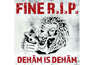 Fine R.I.P. - DEHÄM IS DEHÄM  - (CD)