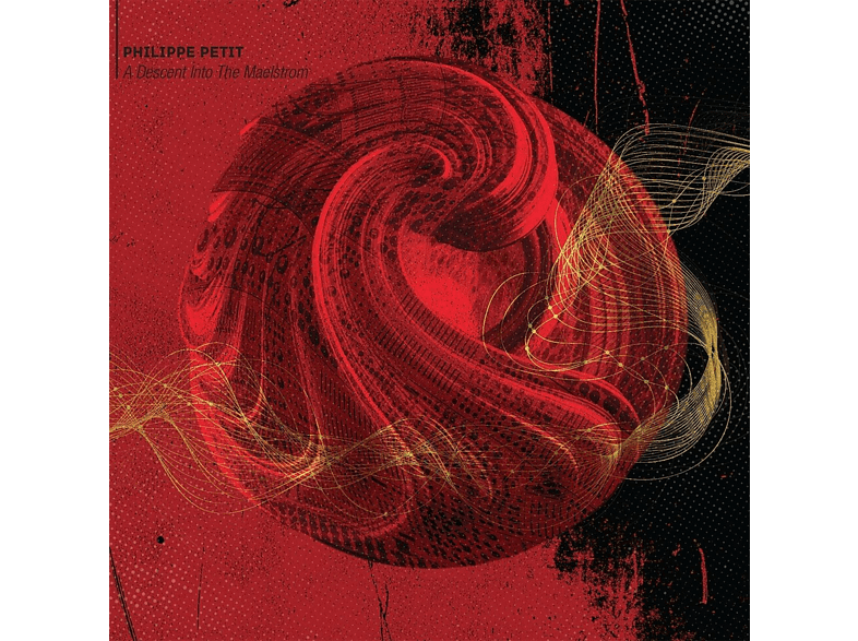 Philippe Petit - A Descent Into The Maelstrom [CD]
