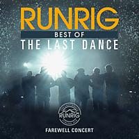 Runrig - The Last Dance – Farewell Concert - Best Of  - (CD)