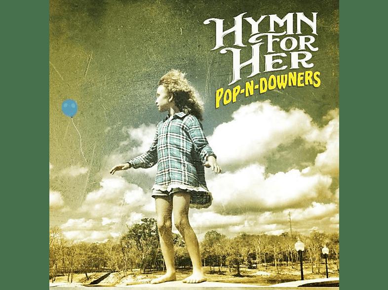 Hymn For Her - Pop-N-Downers (Lim.Ed.) [Vinyl]