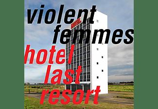 Violent Femmes - Hotel Last Resort  - (CD)