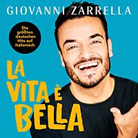 Giovanni Zarrella - La vita è bella [CD]