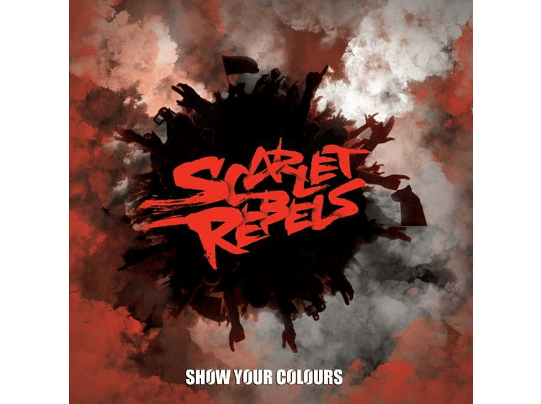 Scarlet Rebels - Show Your Colours [CD]