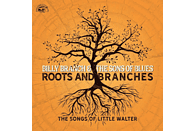 Billy Branch And The Sons Of Blues - Roots And Branches-The Songs Of Little Walter [CD]
