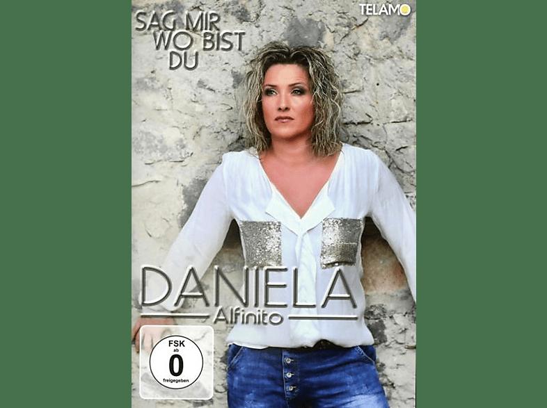 Daniela Alfinito - Sag mir wo bist du [DVD]
