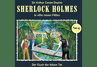 Holmes Sherlock, Sirt Arthur Conan Doyle - Der Fluch Der bösen Tat (Neue Fälle 42)  - (CD)
