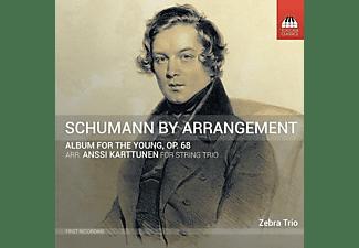 Zebra Trio: Ernst Kovacic (violin),  Steven Dann (viola),  Anssi Karttunen (cello) - Album für die Jugend,op.68  - (CD)