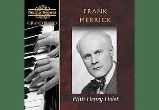 Henry Holst, Frank Merrick - Frank Merrick with Henry Holst  - (CD)