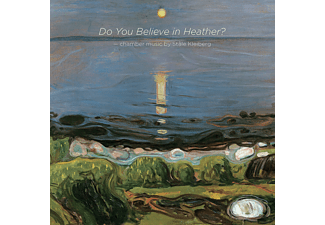 Annika Nordström, Christian Haagenrud, Marianne Beate Kielland - Do You Believe in Heather?  - (SACD Hybrid)
