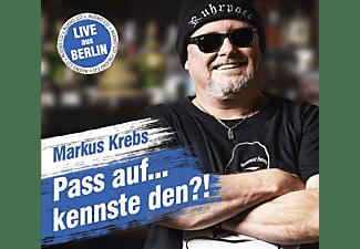 Markus Krebs - Pass auf....kennste den?!  - (CD)