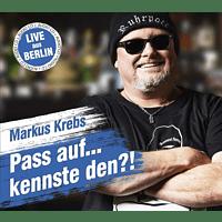 Markus Krebs - Pass auf....kennste den?! [CD]