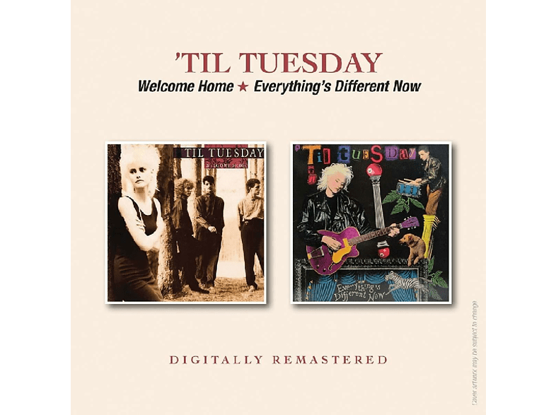 'til Tuesday - Welcome Home/Everything's Different Now [CD]
