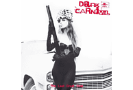 Dark Carnival - The Last Great Ride [Vinyl]