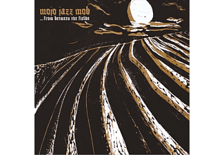 Mojo Jazz Mob - From Between The Fields - (CD)