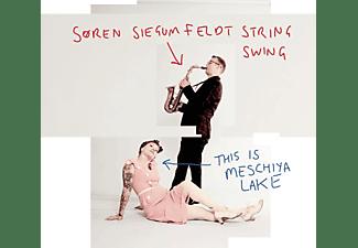 Soren String Swing Siegumfeldt - This Is Meschiya Lake  - (Vinyl)