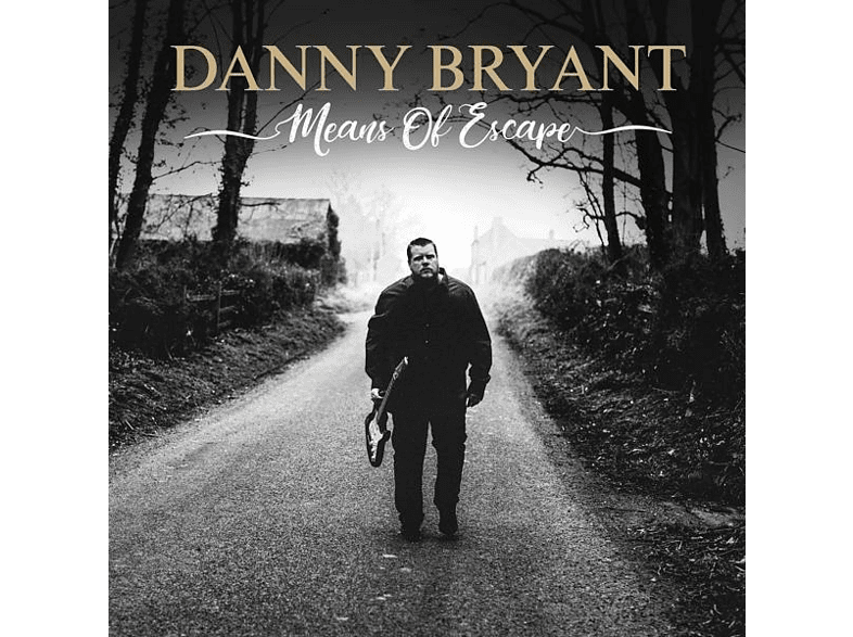 Danny Bryant - Means Of Escape [CD]