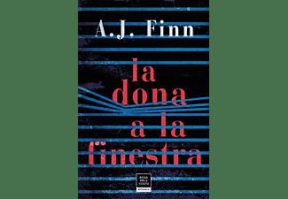 La Dona A La Finestra - A.J. Finn