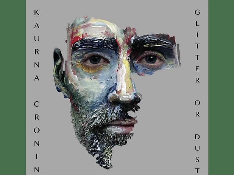 Kaurna Cronin - Glitter Or Dust [CD]