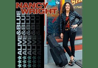 Nancy Wright - ALIVE & BLUE  - (CD)