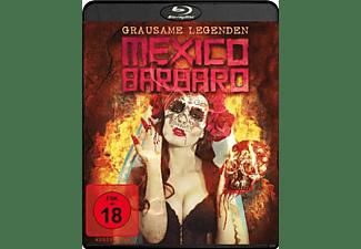 Mexico Barbaro-Grausame Legenden Blu-ray
