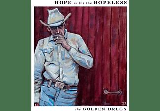 Golden Dregs - Hope Is For The Hopeless  - (CD)