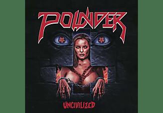 Pounder - Uncivilized  - (CD)