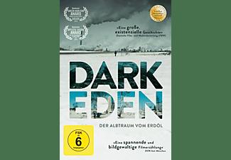 Dark Eden-Der Albtraum vom Erdöl DVD