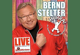 Bernd Stelter - Hurra,ab Montag ist wieder Wochenende (Live)  - (CD)