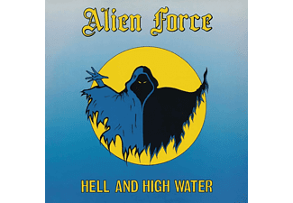Alien Force - Hell and High Water  - (Vinyl)
