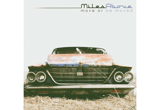 Miles Above - MOVE OR BE MOVED  - (CD)