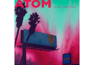 Atom - IN EVERY DREAM HOME  - (CD)