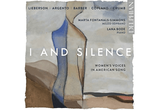 Marta Fontanals-simmons, Lana Bode - I and Silence: Women's Voices in American Song  - (CD)