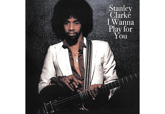 Stanley Clarke - I WANNA PLAY FOR YOU  - (CD)