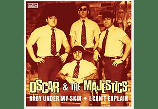 Oscar & The Majestics - 7-BABY UNDER MY SKIN/I CAN T EXPLAIN  - (Vinyl)