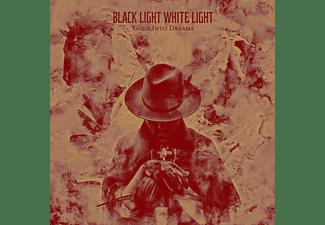 Black Light White Light - Gold Into DReams  - (Vinyl)