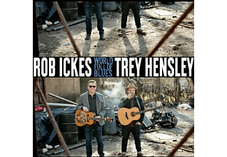 Rob & Trey Hensley Ickes - WORLD FULL OF BLUES  - (CD)