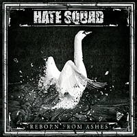 Hate Squad - Reborn From Ashes (Lim.White Vinyl) [Vinyl]