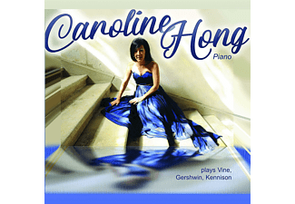 Caroline Hong - Caroline Hong plays Vine,Gershwin,Kennison  - (CD)