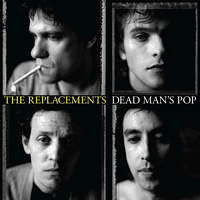 The Replacements - Dead Man's Pop [LP + Bonus-CD]