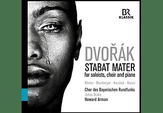Chor Des Bayerischen Rundfunks, Howard Arman, Gerhild Romberger, Dmitry Korchak, Tarq Nazmi, Julius Drake, Julia Kleiter - Dvorák: Stabat mater  - (CD)