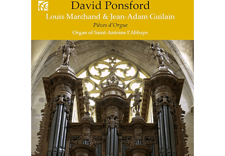 David Ponsford, Louis Marchand, Jean Adam Guilain - French Organ Music Vol.7  - (CD)